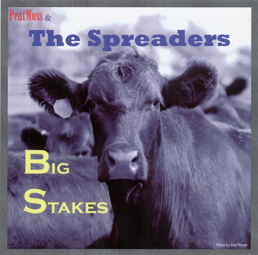 PeatMoss & The Spreaders - Big Stakes